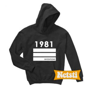 1981 Inventions Chic Fashion Hoodie