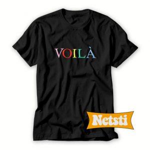 Voila Chic Fashion T Shirt