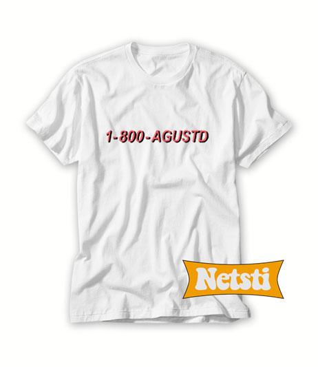 1 800 Agustd Chic Fashion T Shirt