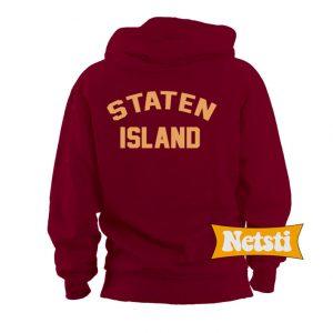 Staten Island Chic Fashion Hoodie