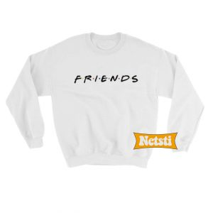Friends Chic Fashion Sweatshirt