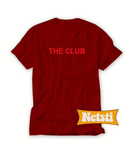 The Club Chic Fashion T Shirt
