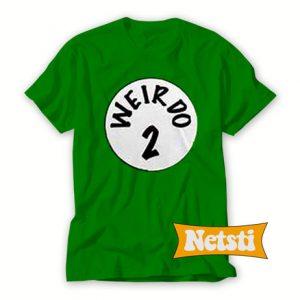 Weirdo 2 Chic Fashion T Shirt