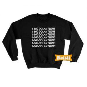 1 800 Dolantwins Chic Fashion Sweatshirt