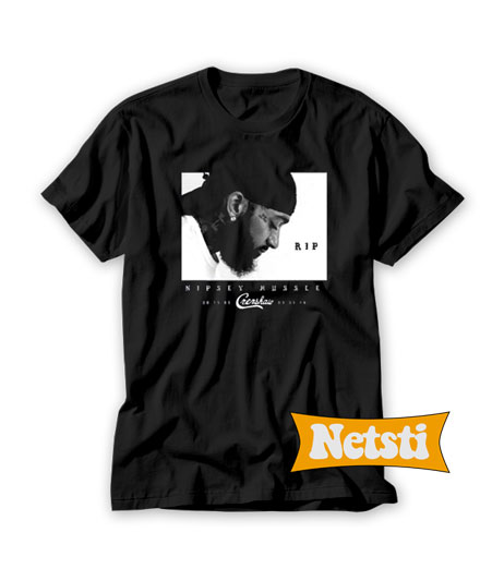 RIP Nipsey Hussle Chic Fashion T Shirt