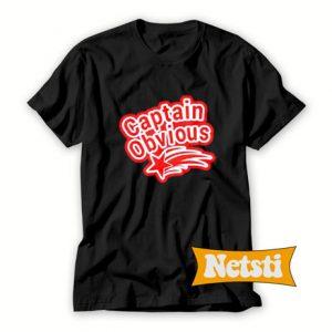 Captain Obvious Chic Fashion T Shirt