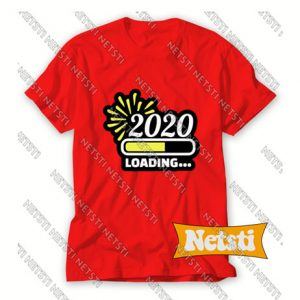 2020 Loading New Year's Eve Chic Fashion T Shirt