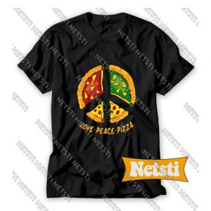 Love Peace Pizza Chic Fashion T Shirt