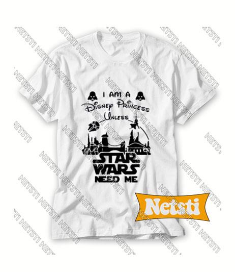 Star Wars Need Me Chic Fashion T Shirt