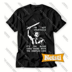 I'm Not Spartacus Kirk Douglas Chic Fashion T Shirt