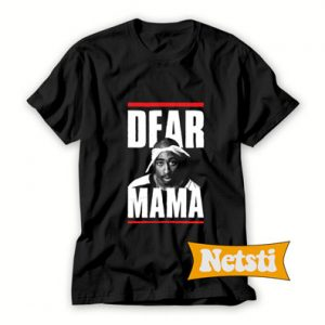 2Pac Dear Mama T Shirt