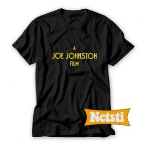 A Joe Johnston Film T Shirt