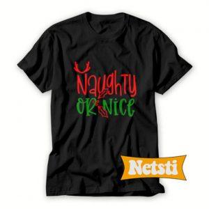 Naughty Or Nice Chic Fashion T Shirt