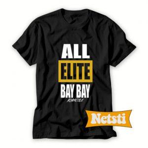 All Elite Bay Bay Adam Cole Chic Fashion T Shirt