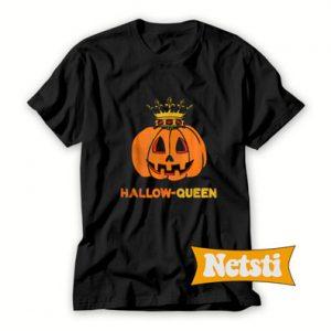 Hallow Queen Costume Halloween Chic Fashion T Shirt